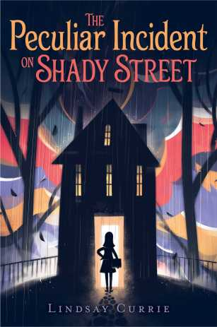 the-peculiar-incident-on-shady-street-9781481477048_hr