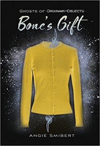 Bone's Gift by Angie Smibert