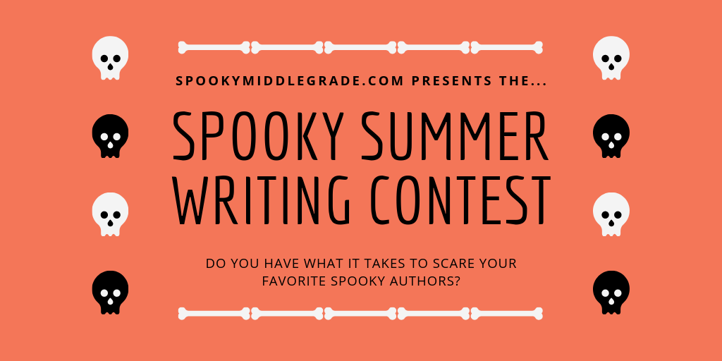 SPOOKY SUMMER WRITING CONTEST