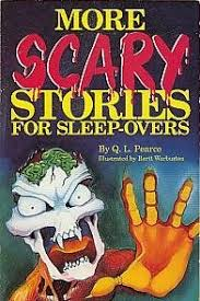More Scary Stories For Sleep-Overs by Q.L. Pearce